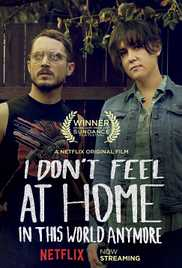 I Dont Feel at Home in This World Anymore - BRRip
