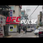 Fight Night Seoul: UFC Pulse – Episode 5