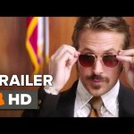 The Nice Guys Official Trailer #3 (2016) – Ryan Gosling, Russell Crowe Movie HD