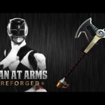 Power Rangers Power Axe – MAN AT ARMS:REFORGED
