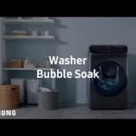 Samsung FlexWash™ : Bubble Soak