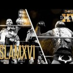 Slammiversary XVI Goes Down LIVE on Pay-Per-View THIS SUNDAY July 22! Order Now!