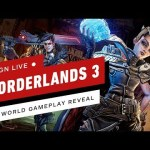 Borderlands 3 Worldwide Gameplay Reveal – IGN Live