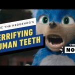 Sonic the Hedgehog's Teeth Are Terrifying Us – IGN Now