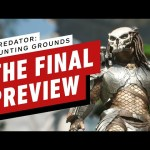 Predator: Hunting Grounds Preview: Mostly Captures the Thrill of the Hunt