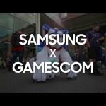 SAMSUNG X GAMESCOM2018