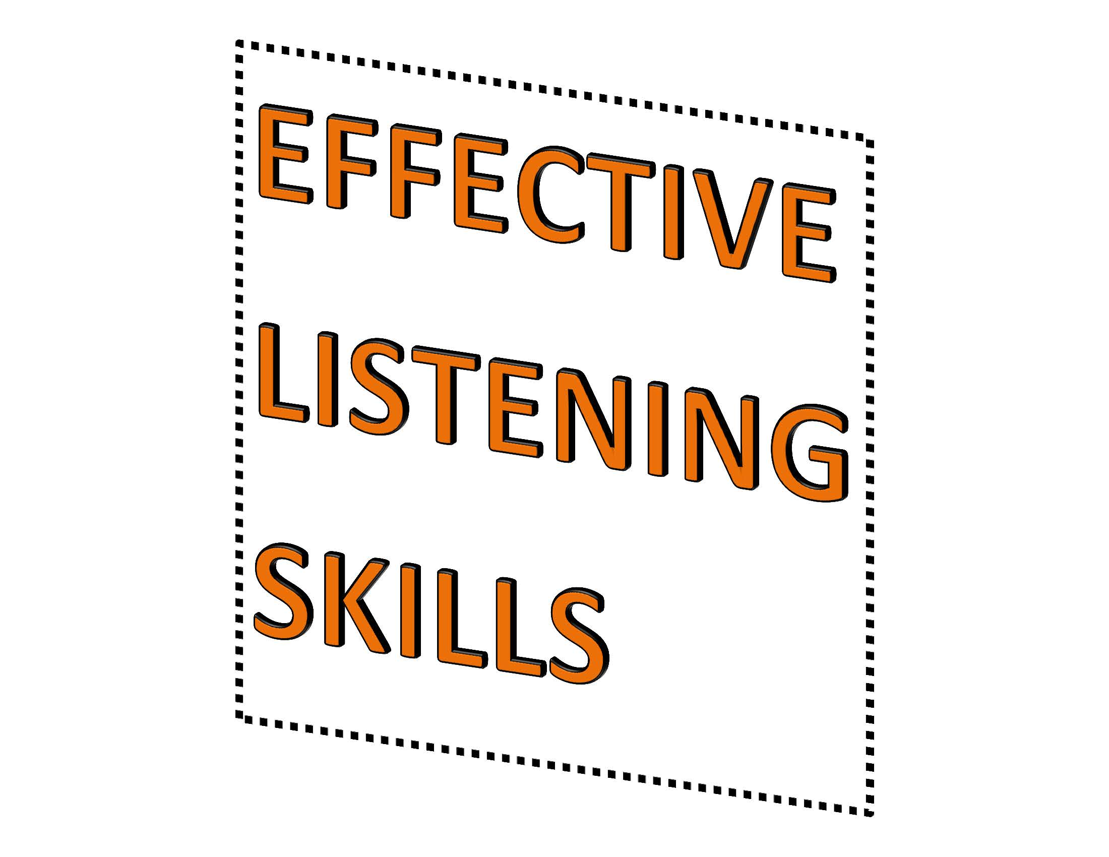 Developing Effective Listening Skills