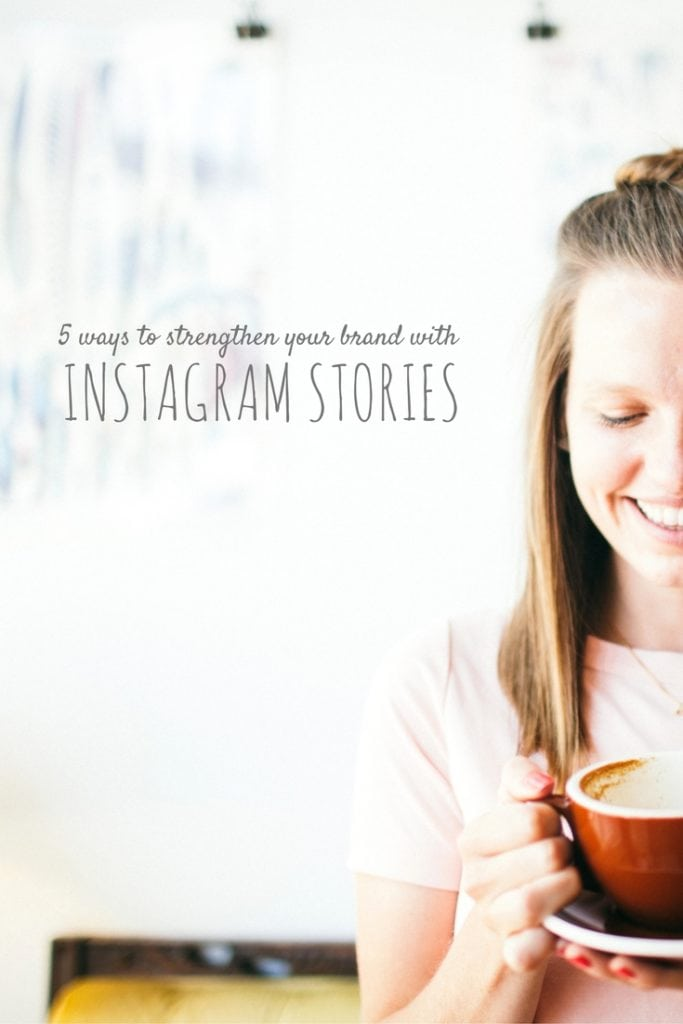 Use Instagram Stories to grow your brand and connect with your followers!