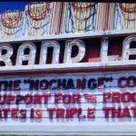 "Oakland Grand Lake Theater Marquee Calls Sen Joe Biden ""no Change"" Corporatist"