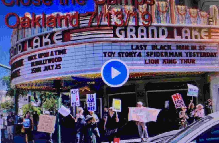 Oakland Grand Lake Theater Protests Demand Trump Close The Camps