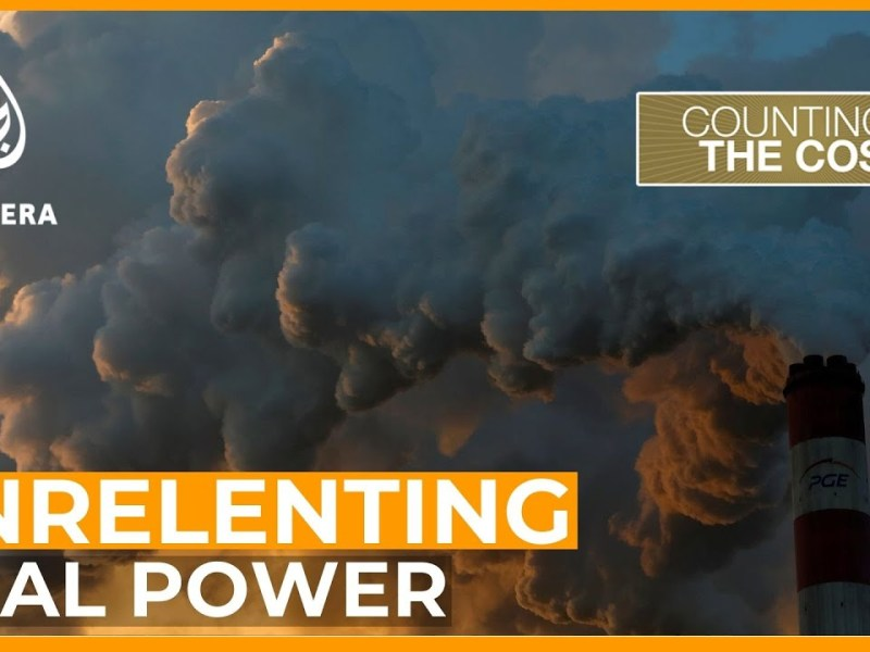 Think The World's Moving Away From Coal Power? Think Again