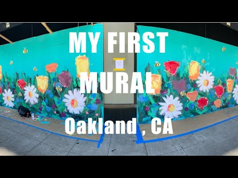 My First Mural in Oakland, CA
