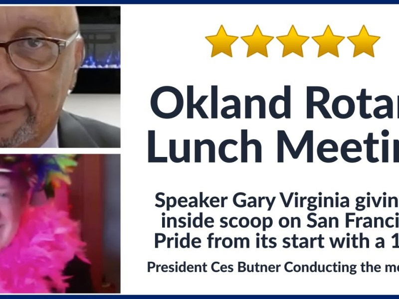 Gary Virginia Talks San Francisco Pride At Oakland Rotary Lunchtime Zoom Meeting, July 16 2020