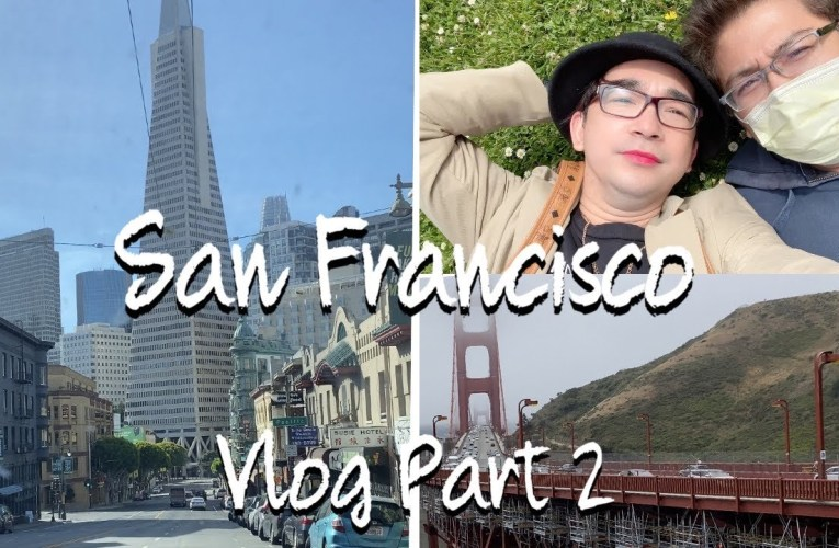 San Francisco Vlog Tour On YouTube By  MarMar Snatched Part 2