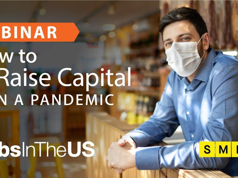 How To Raise Capital In A Pandemic