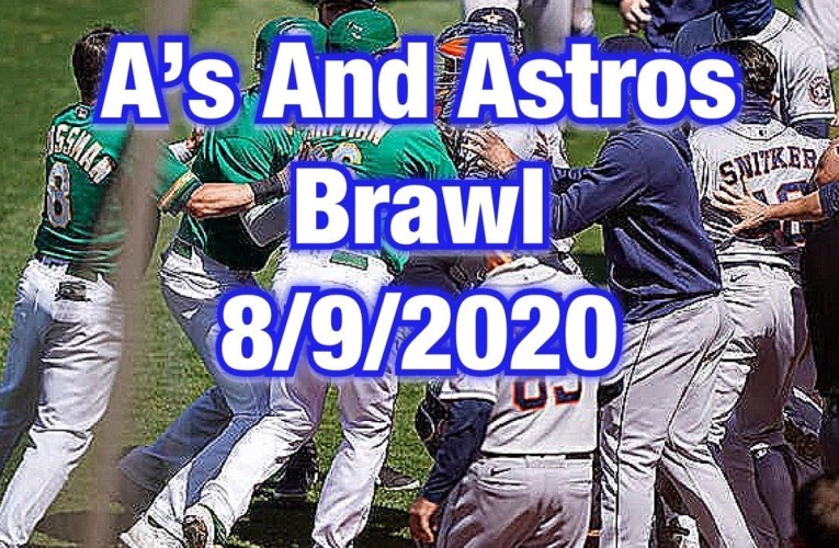 Oakland A's And Houston Astros Get In A Fight!