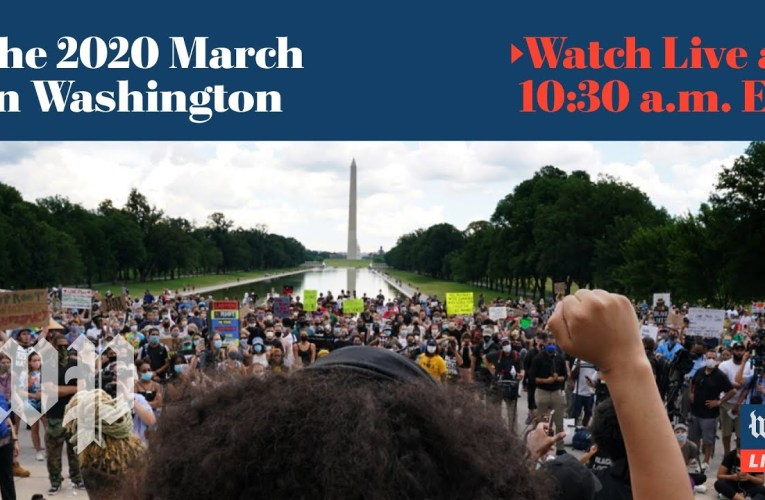 The 2020 March on Washington – 8/28 (FULL LIVE STREAM)