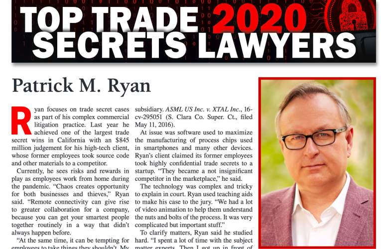Bartko Law Firm's Patrick M. Ryan Named 2020  Top Trade Secret Lawyer By Top California Law Publication