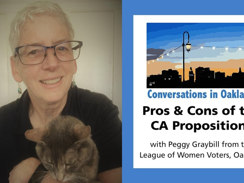 Pros and Cons of The CA Propositions | Conversations in Oakland By Uptown Rotary Club