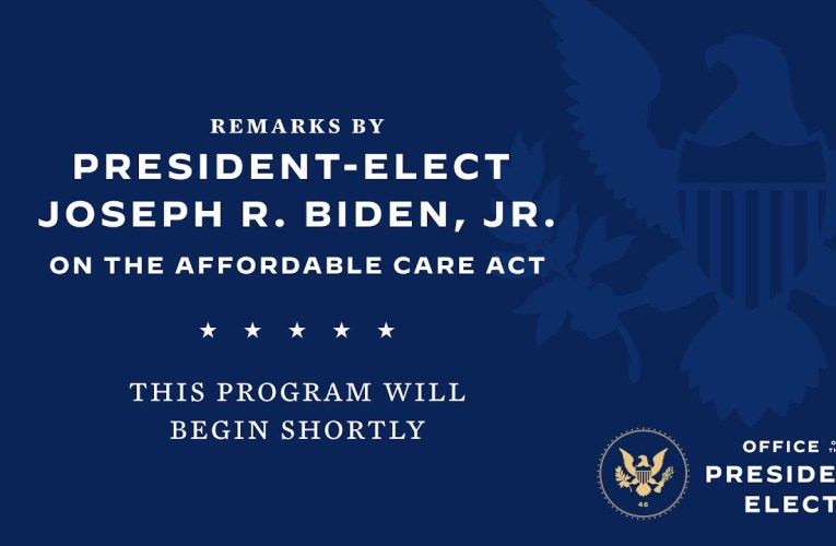 President-Elect Joe Biden Speaks on The Affordable Care Act and The Supreme Court