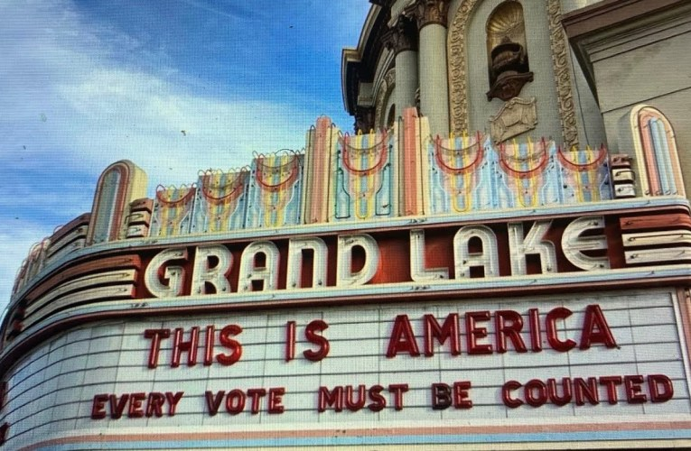 "Rep. Barbara Lee Promotes Oakland Grand Lake Theater Marquee Message ""Every Vote Must Be Counted"""