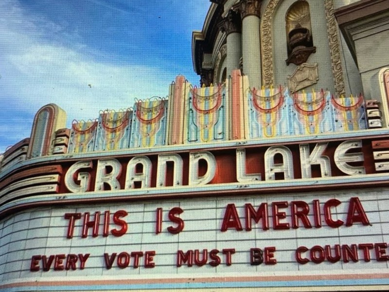 """Rep. Barbara Lee Promotes Oakland Grand Lake Theater Marquee Message """"Every Vote Must Be Counted"""""""