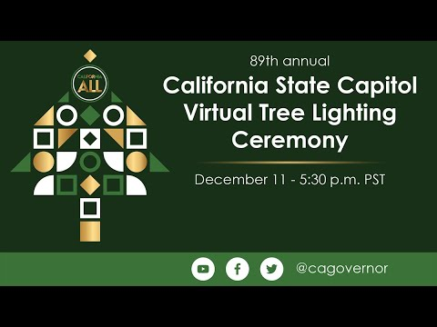 Governor Gavin Newsom CA State Capitol Virtual Tree Lighting Ceremony