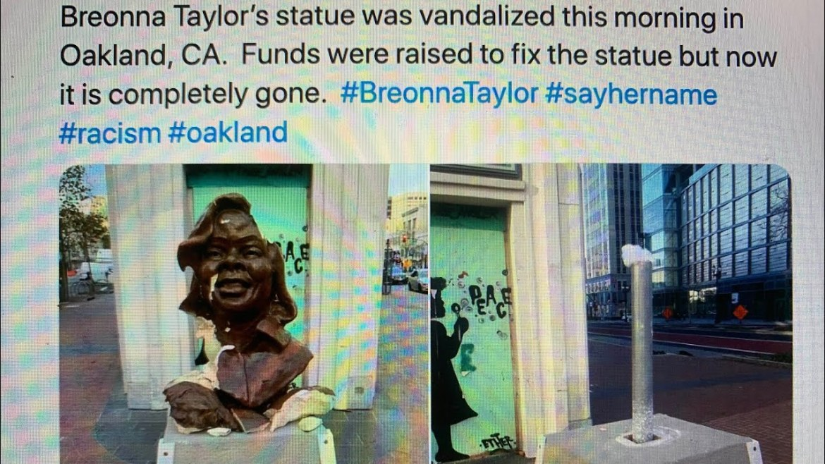 Oakland Breonna Taylor Bust That Was Vandalized Has Been Removed And Everyone Is Asking Who Did It?
