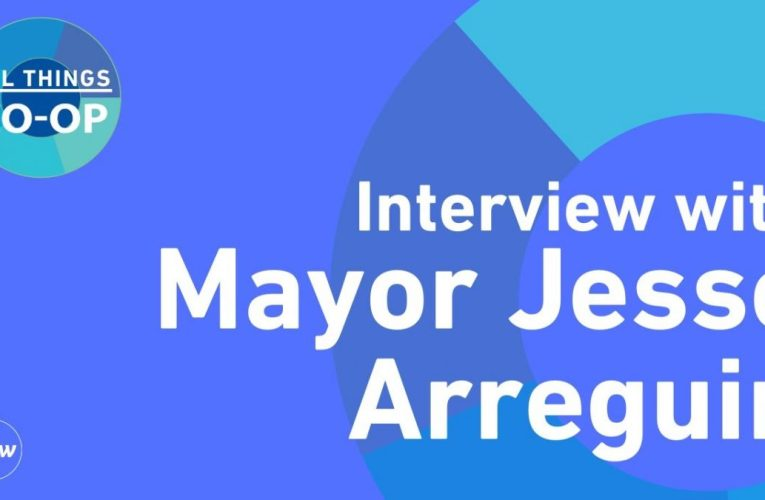 All Things Co-Op: Interview With Berkeley Mayor Jesse Arreguin