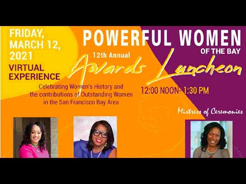 Oakland News: 12th Annual Powerful Women Of The Bay Awards Luncheon – PowerfulWomenOfTheBay.com