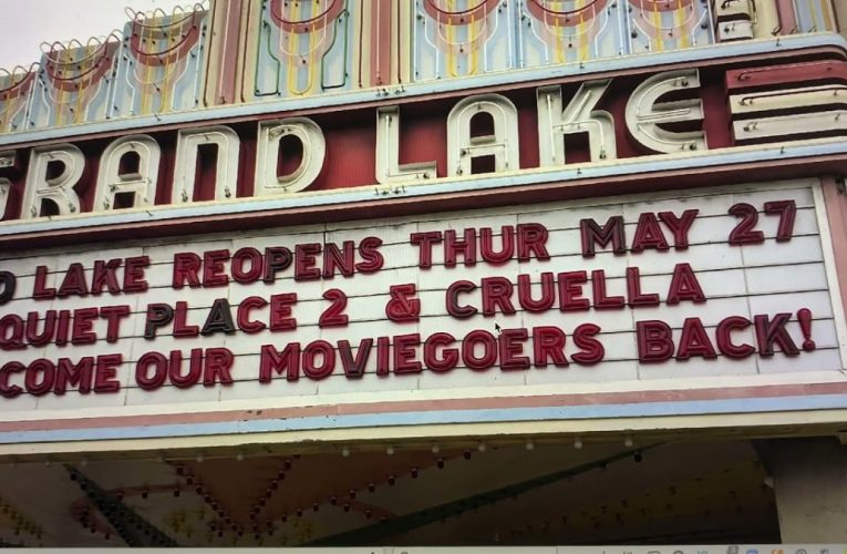 Grand Lake Theater Marquee Says Theater Reopens May 27th With Quiet Place 2 & Cruella 3200 Grand Av