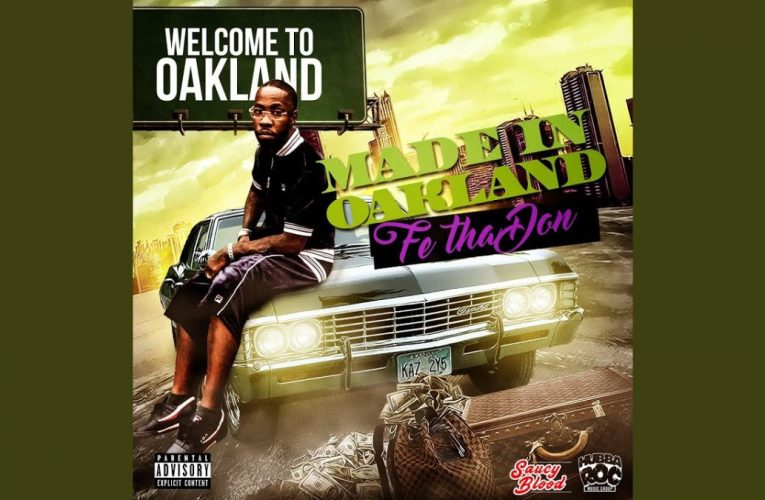Made In Oakland – New Hip Hop Rap By Fe Tha Don On YouTube
