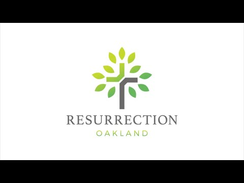 Resurrection Oakland Church | May 9, 2021. 10am