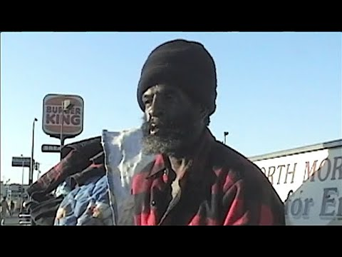 My First Video I did on the Homeless in Oakland in 2003