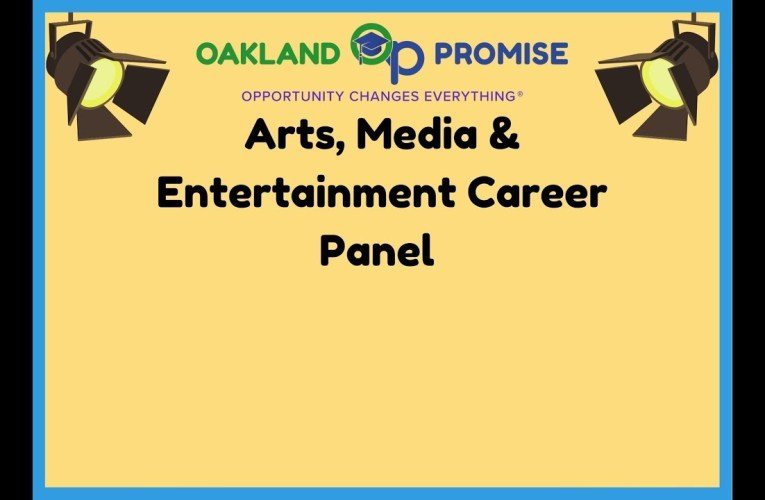 Oakland Promise Arts, Media, and Entertainment Career Panel
