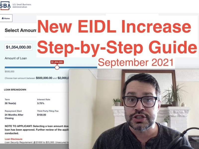 Step-by-Step Guide To New $2 Million EIDL Loan Increase & How To Get Additional EIDL Funding