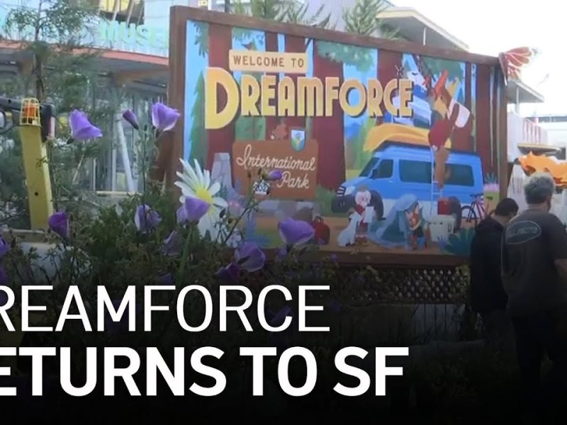 Dreamforce Returns to San Francisco With Some Changes