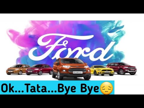 Ford Motor Company Leaving India   Latest Ford India News