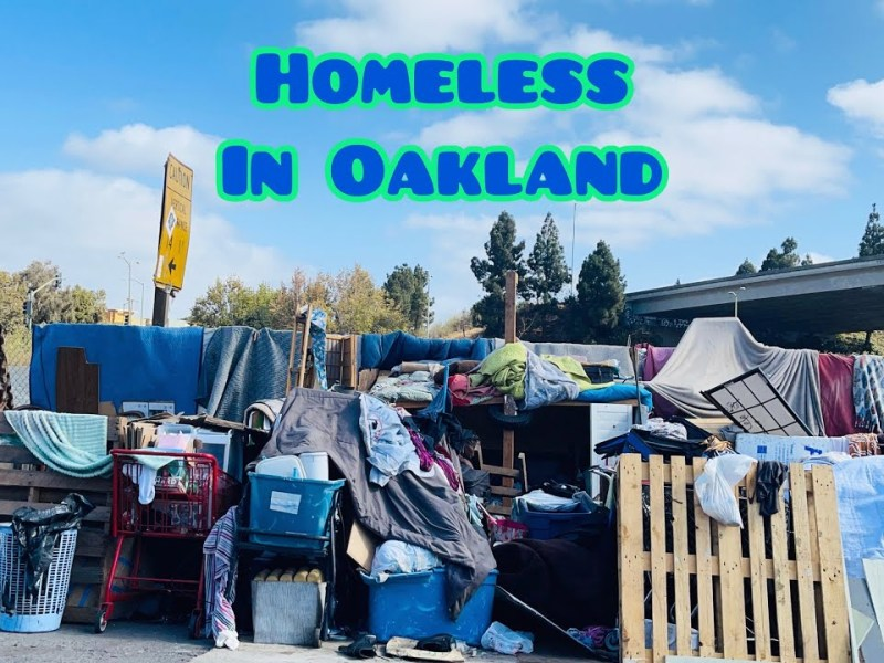 Oakland Homeless Population Called Out Of Control In YouTube Video