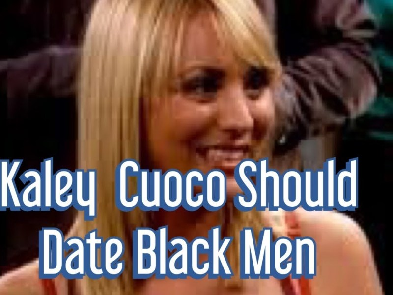 Kaley Cuoco And Karl Cook Split – Big Bang Theory Star Should Date Black Men For A Change