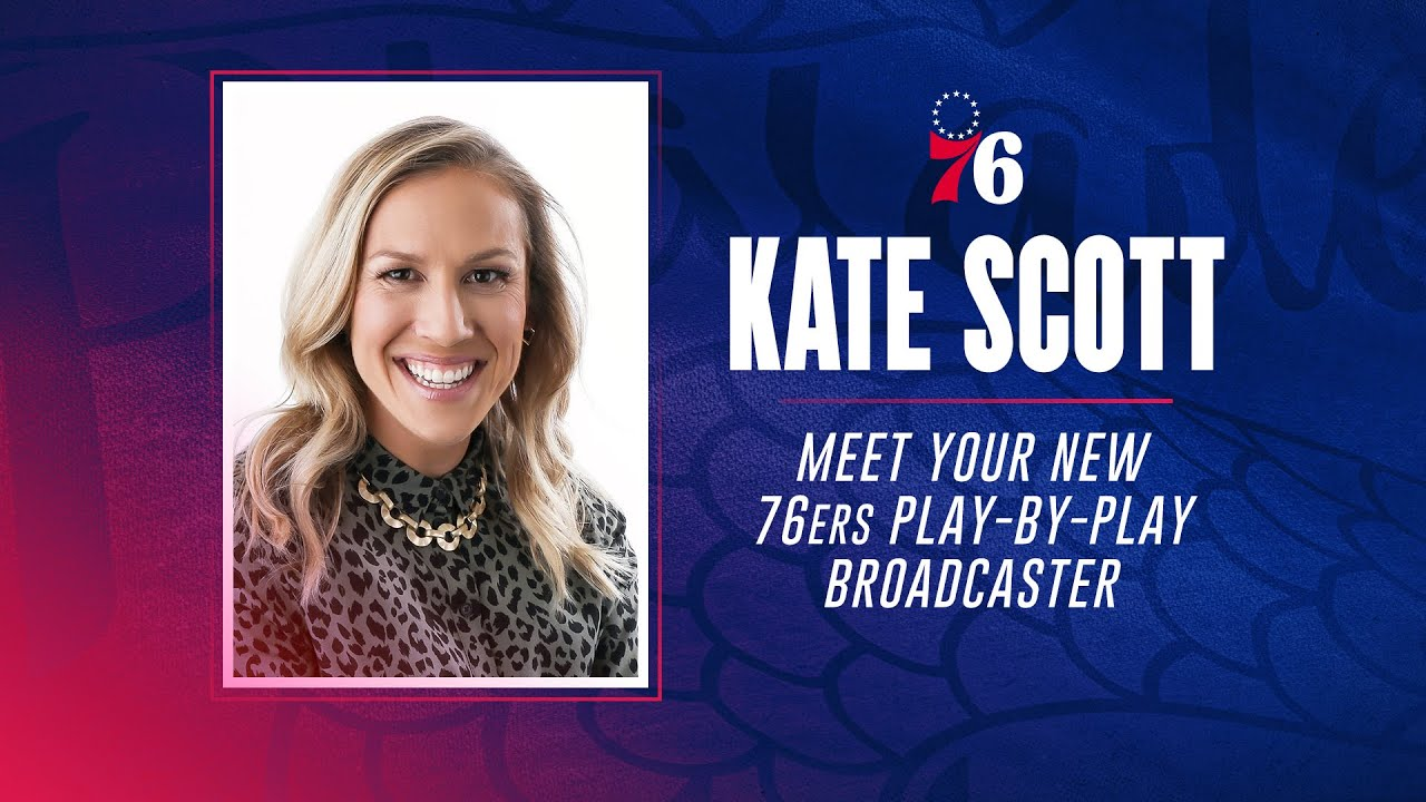 Kate Scott named new 76ers play-by-play broadcaster on NBC Sports Philadelphia   SportsNet Central - Blog