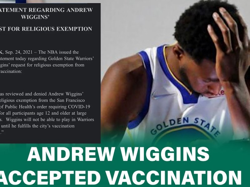 Golden State Warriors NEWS:Andrew Wiggins accepts vaccination after Unable to withstand the pressure