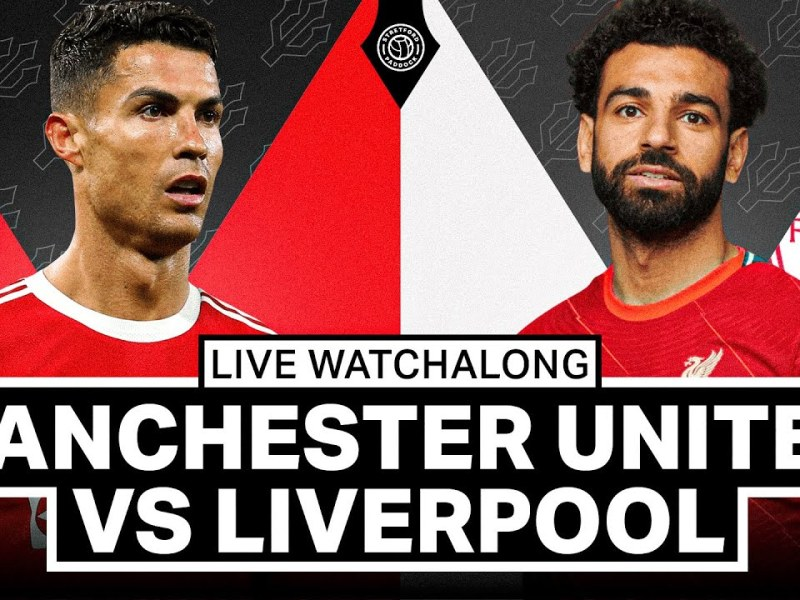 Manchester United v Liverpool | LIVE Stream Watchalong