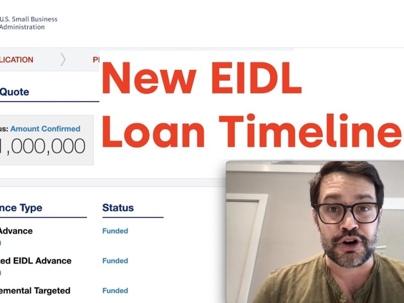 New EIDL Loan Timelines from the SBA