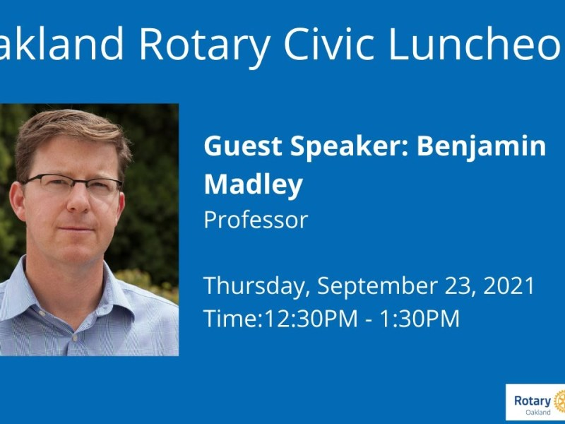 Rotary Club of Oakland Civic Thursday Meeting September 23, 2021