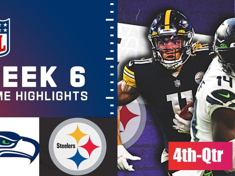 Seattle Seahawks vs Pittsburgh Steelers HIGHLIGHTs 4th-Qtr | Week 6 NFL Sunday, October 17,2021