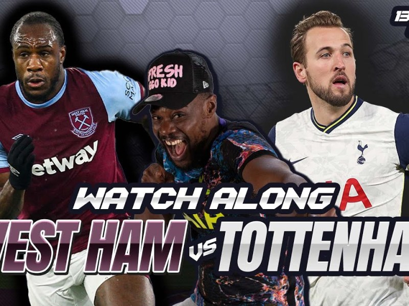 West Ham vs Tottenham – LIVE Watch Along With Expressions