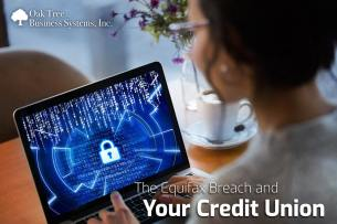 The Equifax Breach and Your Credit Union