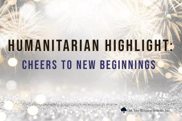Humanitarian Highlight 1.2.20: Cheers to New Beginnings