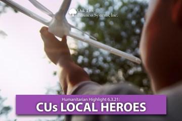 Humanitarian Highlight 6.3.2021 | CUs Local Heroes